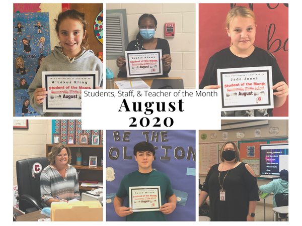 August Students, Staff, & Teacher of the Month