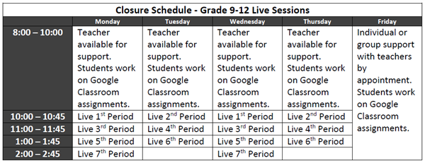 Updated Closure Schedule - Grades 9-12 Live Sessions (effective 1/19/2021)